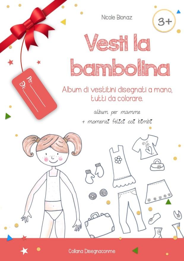 Vesti La Bambolina Album Di Vestitini Disegnati A Man