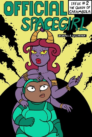 Official Space Girl Issue #2: The Queen of Carambola