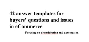 42 Answer templates to common questions and issues in dropshipping, eBay, eCommerceSALEFREAKSDIS