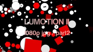 LuMotion II 1080p–part2