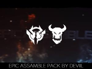 EPIC ASSAMBLE PACK BY DEVIIL