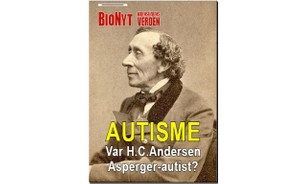 Autisme - Var H.C.Andersen Asperger-autist? (BioNyt Videnskabens Verden nr. 167)