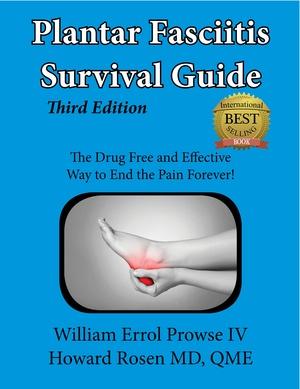 The Plantar Fasciitis Survival Guide -Third Edition