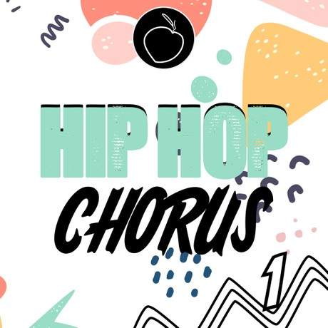 Hip Hop Chorus Vol 1