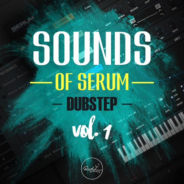 Sounds Of Serum Vol 1 - Dubstep