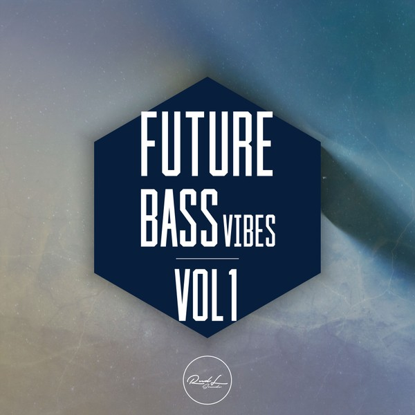 Future Bass Vibes Vol 1