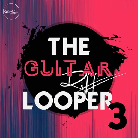 The Guitar Riff Looper Vol 3