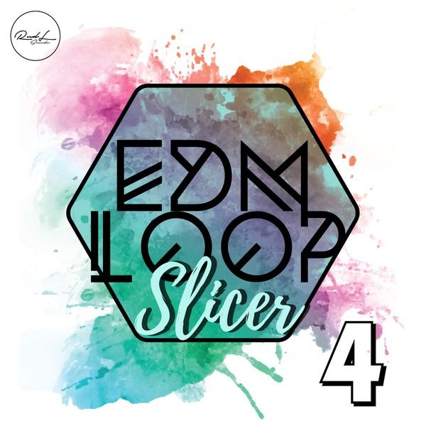 EDM Loop Slicer Vol 4