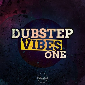 Dubstep Vibes Vol 1