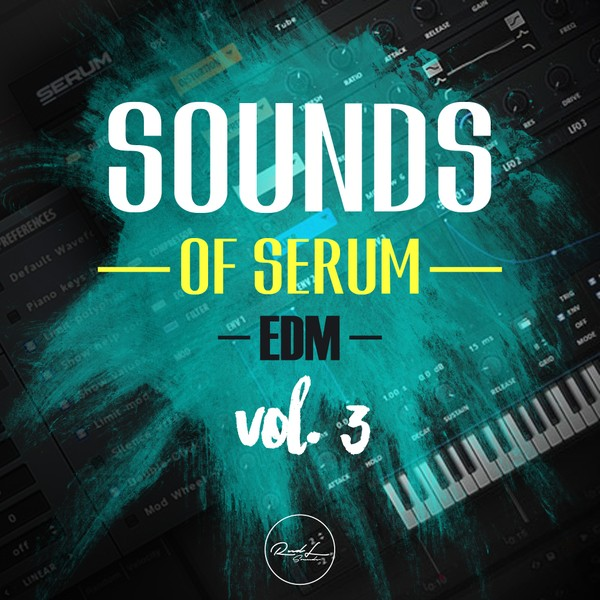 Sounds Of Serum Vol 3 - EDM