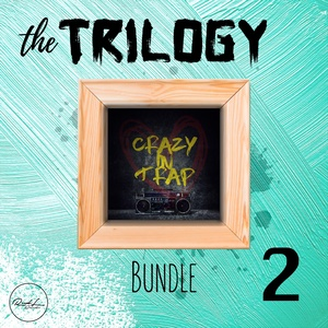 The Trilogy Bundle 2 - Crazy In Trap