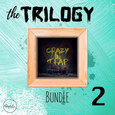 The Trilogy Bundle Vol 2 - Crazy In Trap