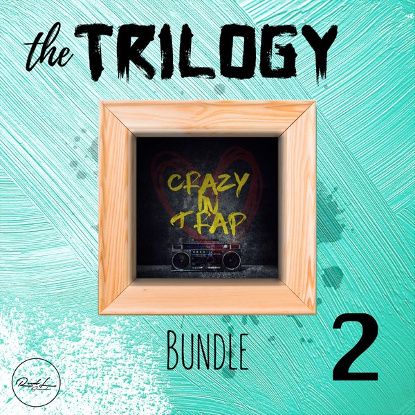 The Trilogy Bundle Vol 2 - Crazy In Trap