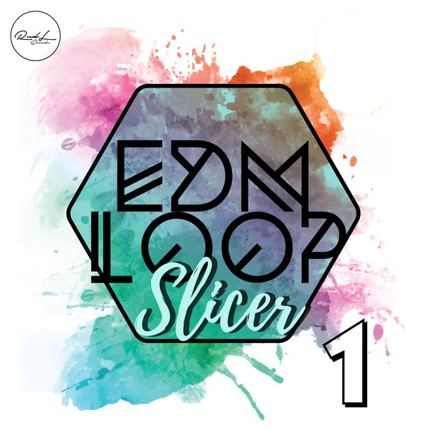EDM Loop Slicer Vol 1