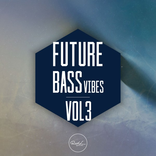 Future Bass Vibes Vol 3