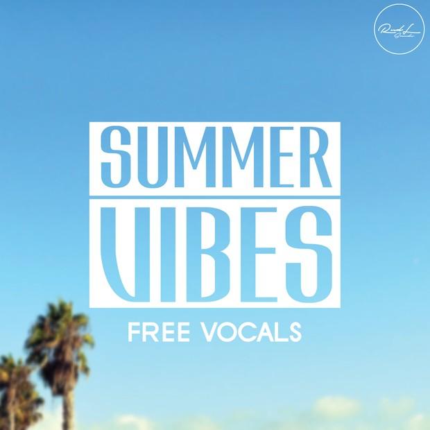 Summer Vibes V1 - Free Vocals Pack - Roundel Sounds