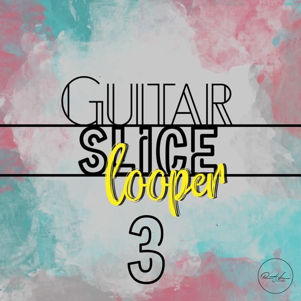 Guitar Slice Looper Vol 3
