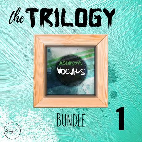 The Trilogy Bundle Vol 1 - Acoustic Vocals