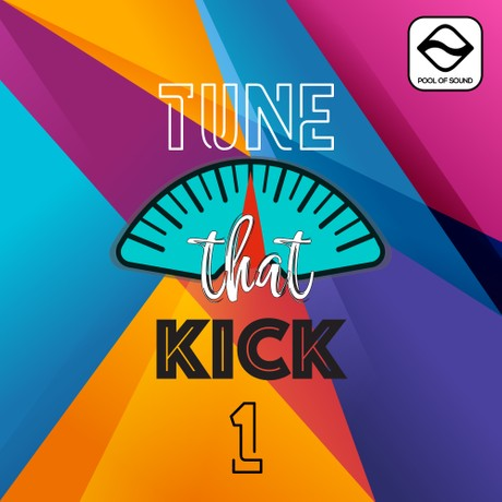 Tune That Kick Vol 1