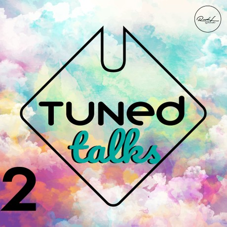 Tuned Talks Vol 2