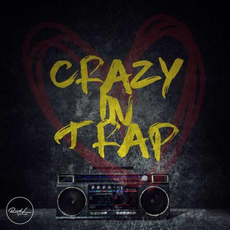 Crazy In Trap Vol 1