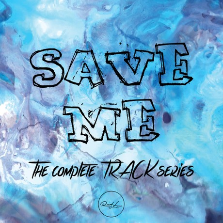 Save me - The Complete Track Series