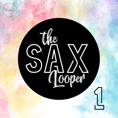The Sax Looper Vol 1