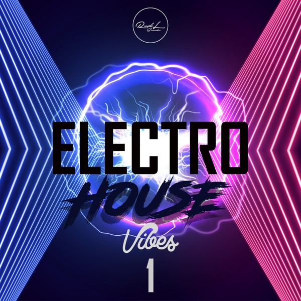 Electro House Vibes Vol 1
