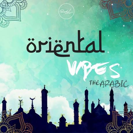 Oriental Vibes (The Arabic)