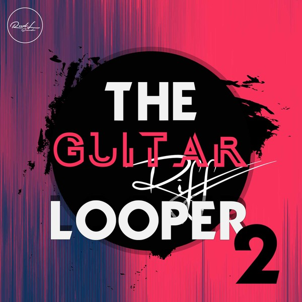The Guitar Riff Looper Vol 2