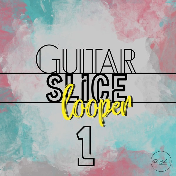 Guitar Slice Looper Vol 1