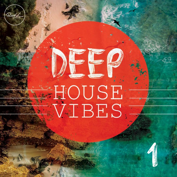 Deep House Vibes Vol 1