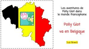 Les aventures de Polly Glot - Polly Glot va en Belgique Book 2