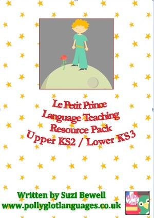 Le Petit Prince Language Teaching Resource Pack for Upper KS2 / Lower KS3 French