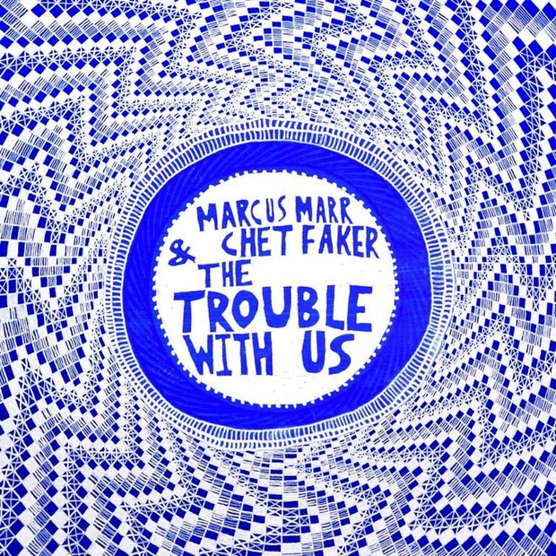Marcus Marr & Chet Faker - The Trouble With Us Midi