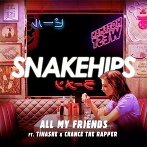 Snakehips - All My Friends ft. Tinashe, Chance The Rapper MIDI