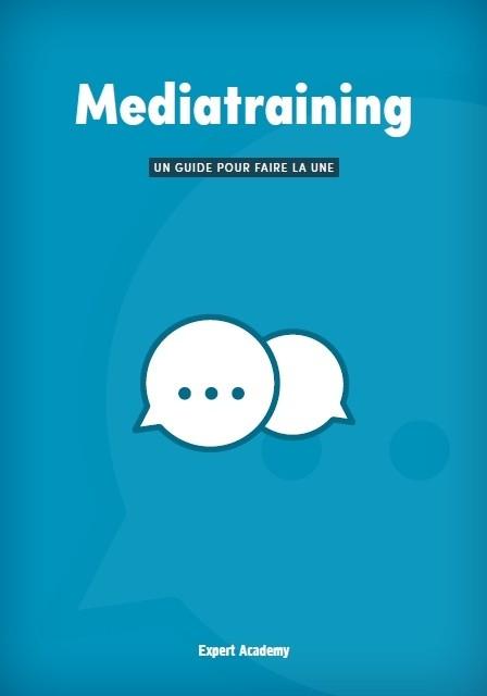 Mediatraining - Un guide pour faire la une