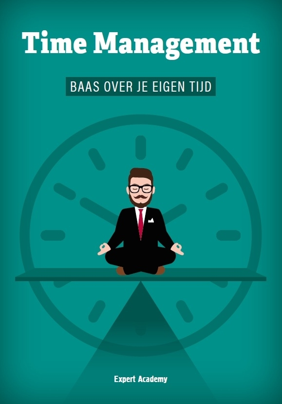 TIME MANAGEMENT - Baas over je eigen tijd