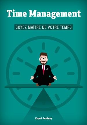 Time Management - Soyez maître de votre temps