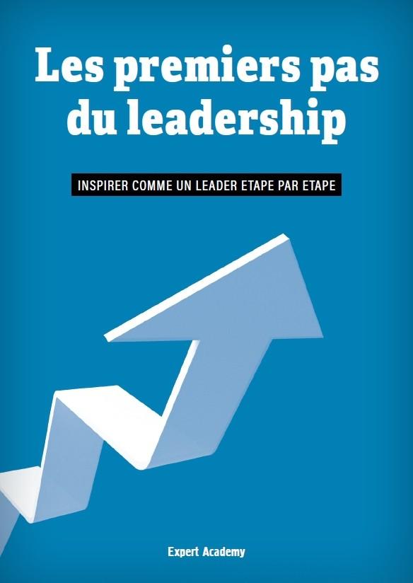 Les premiers pas du leadership - INSPIRER COMME UN LEADER