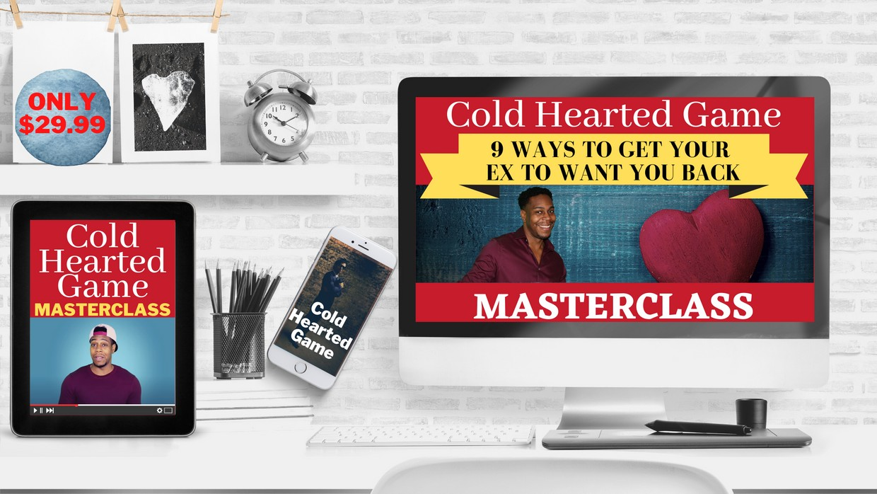 9 Ways to Get Your Ex to Want You Back (Cold Hearted Game)