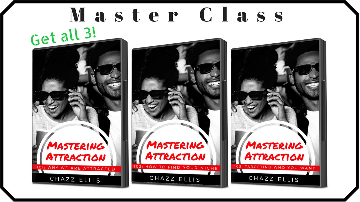 Mastering Attraction (Master Class)