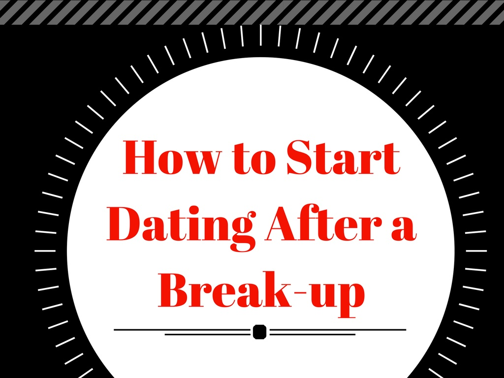 When is it okay to start dating after a break up