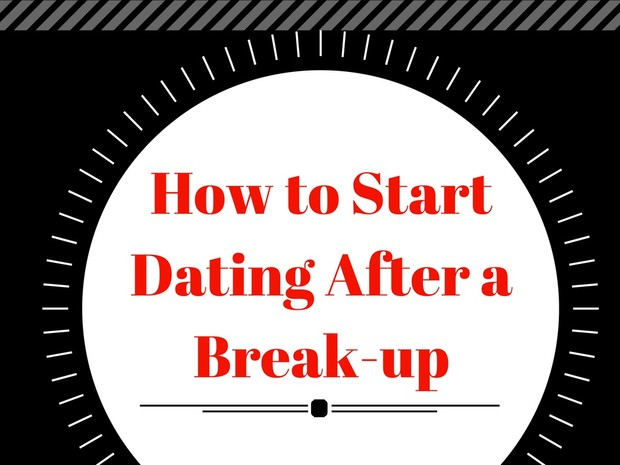 How to Start Dating After a Break-Up