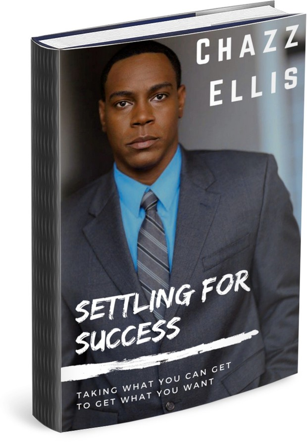 Pre-Order Settling For Success: Taking What You Can Get to Get What You Want