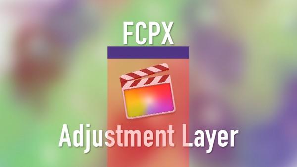 Titles | Adjustment Layer (FCP 10.4)