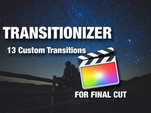 Transitionizer For Final cut Pro
