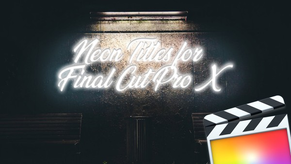 Neon Titles For FCPX