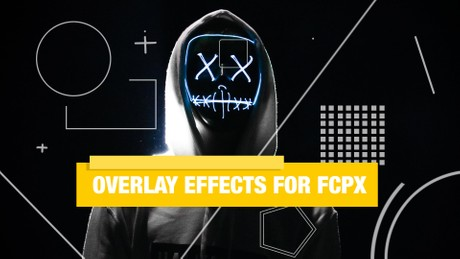 Overlay Effects for FCPX