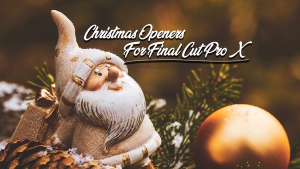 Christmas Openers For FCPX